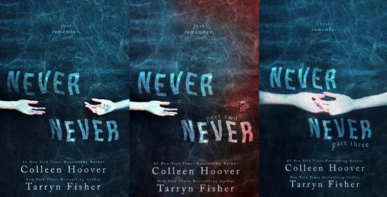 TRILOGIA Nunca Jamais | Colleen Hoover & Tarryn Fisher