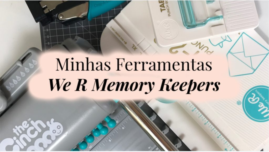 Ferramentas WE R MEMORY KEEPERS