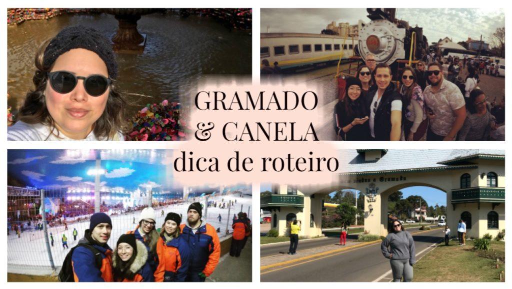GRAMADO & CANELA | Dica de Roteiro
