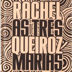 As Três Marias | Rachel De Queiroz